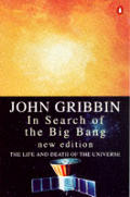 In Search Of The Big Bang The Life & Dea