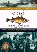 Cod: A Biography of the Fish That Changed the World Cover