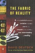 The Fabric of Reality: The Science of Parallel Universes and Its Implications Cover