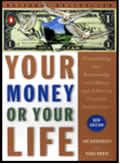 Your Money Or Your Life 2nd Edition
