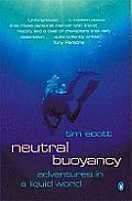 Neutral Buoyancy Adventures in a Liquid World