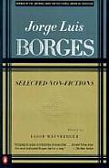 Borges : Selected Non-fictions (99 Edition)