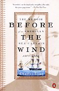 Before The Wind The Memoir Of An America