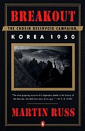 Breakout The Chosin Reservoir Campaign Korea 1950