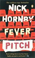 Fever Pitch. Nick Hornby Cover