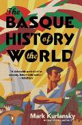 Basque History of the World The Story of a Nation