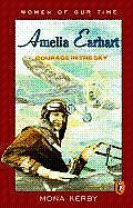 Amelia Earhart Courage In The Sky