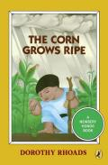 The Corn Grows Ripe Cover