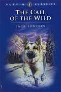 Call Of The Wild Puffin Classics