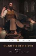 Wieland & Memoirs of Carwin the Biloquist