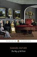 The Way of All Flesh (Penguin Classics) Cover