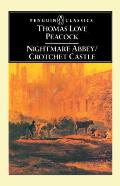 Nightmare Abbey and Crotchet Castle (69 Edition)
