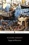 Voyages and Discoveries: Principal Navigations, Voyages, Traffiques & Discoveries Ofthe English Nat Cover