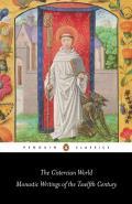 Cistercian World Monastic Writings of the Twelfth Century