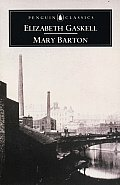 Mary Barton A Tale Of Manchester Life