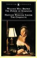 Power Of Sympathy & The Coquette