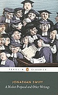A Modest Proposal and Other Writings (Penguin Classics) Cover