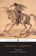 Facundo Or Civilization & Barbarism