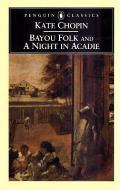 Bayou Folk & Night In Acadie