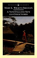 A New England Nun: And Other Stories (Penguin Classics) Cover