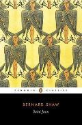 Saint Joan: A Chronicle Play in Six Scenes (Penguin Classics)