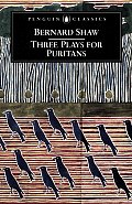 Three Plays for Puritans: The Devil's Disciple/Caesar and Cleopatra/Captain Brassbound's Conversion
