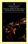 Maggie A Girl of the Streets & Other Tales of New York