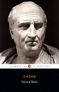 Selected Works (Cicero, Marcus Tullius) Cover