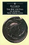 Rise & Fall of Athens Nine Greek Lives
