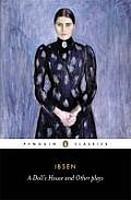A Doll's House and Other Plays (Penguin Classics) Cover
