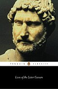 Lives of the Later Caesars: Augustan History, Part 1; Lives of Nerva and Trajan (Penguin Classics) Cover
