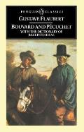Bouvard and Pecuchet with the Dictionary of Accepted Ideas (Penguin Classics) Cover
