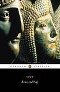 Rome and Italy: Books VI-X of the History of Rome from Its Foundation (Penguin Classics) Cover