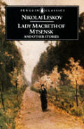 Lady Macbeth Of Mtsensk & Other Stories