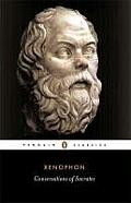 Conversations Of Socrates (Penguin Classics) by Xenophon