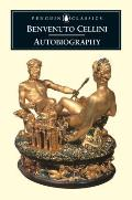 Autobiography Of Benvenuto Cellini Revised Edition