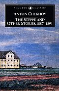 Steppe & Other Stories 1887 To 1891