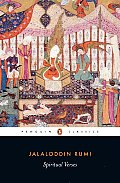 Spiritual Verses The First Book of the Masnavi Ye Manavi