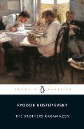 Brothers Karamazov A Novel in Four Parts & an Epilogue