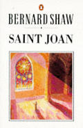 Saint Joan A Chronicle Play In Six Scene