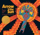 Arrow To The Sun A Pueblo Indian Tale