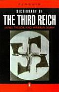 The Peguin Dictionary of the Third Reich