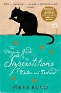 The Penguin Guide to the Superstitions of Britain and Ireland. Steve Roud