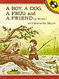 A Boy, a Dog, a Frog, and a Friend (Picture Puffin Books)