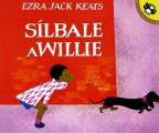 Silbale A Willie / Whistle for Willie (Penguin Ediciones)
