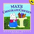 Max's Chocolate Chicken (Max and Ruby Book)