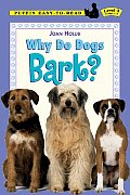 Why Do Dogs Bark? (Puffin Easy-To-Read: Level 3)