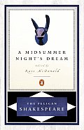 Midsummer Night's Dream, a Pel (Pelican Shakespeare) Cover