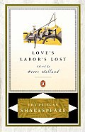 Loves Labors Lost Pelican Shakespeare