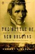 Battle of New Orleans Andrew Jackson & Americas First Military Victory